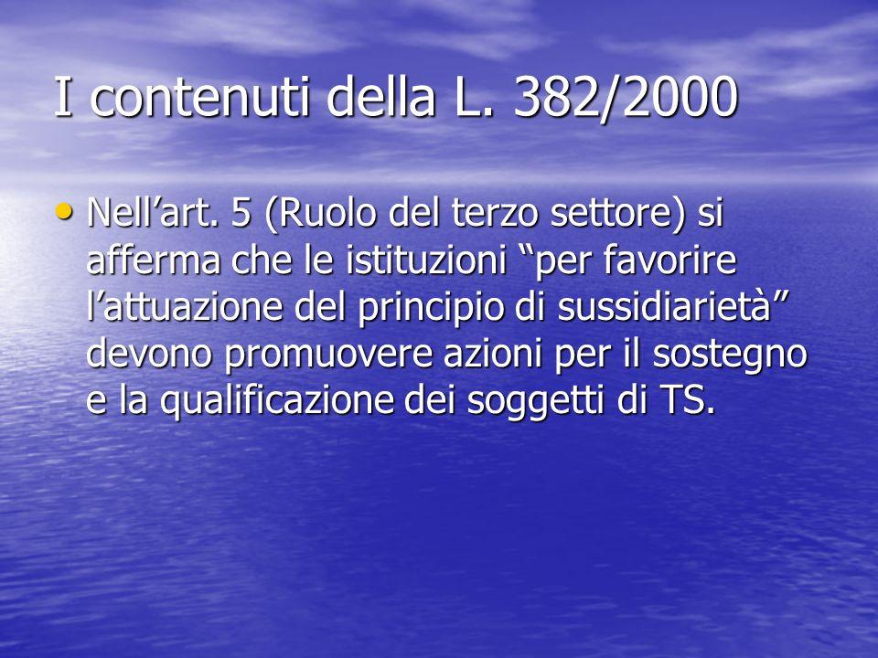 I contenuti della L. 382/2000
