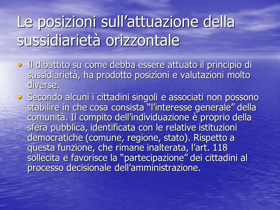 Le posizioni sull'attuazione della sussidiarietà orizzontale