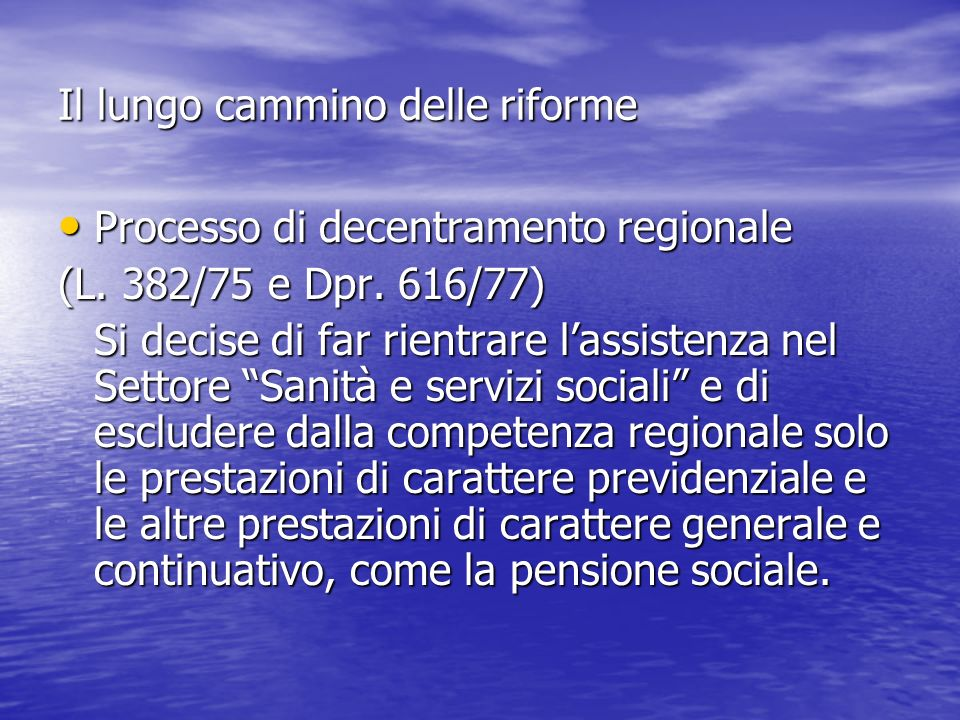 Il lungo cammino delle riforme