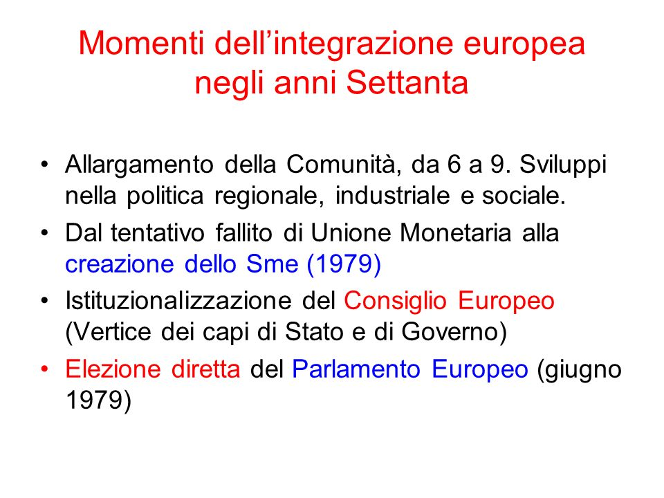 Momenti dell'integrazione europea negli anni Settanta