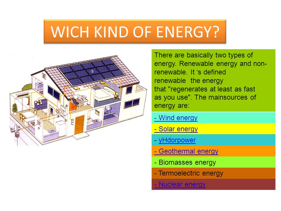 WICH KIND OF ENERGY