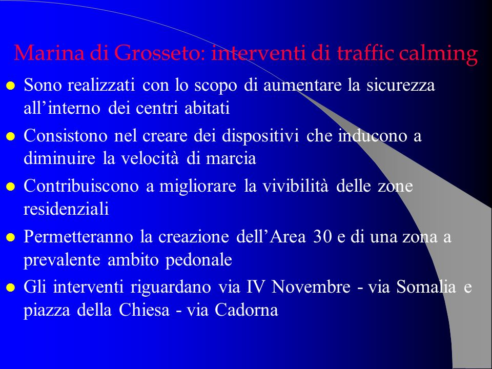 Marina di Grosseto: interventi di traffic calming