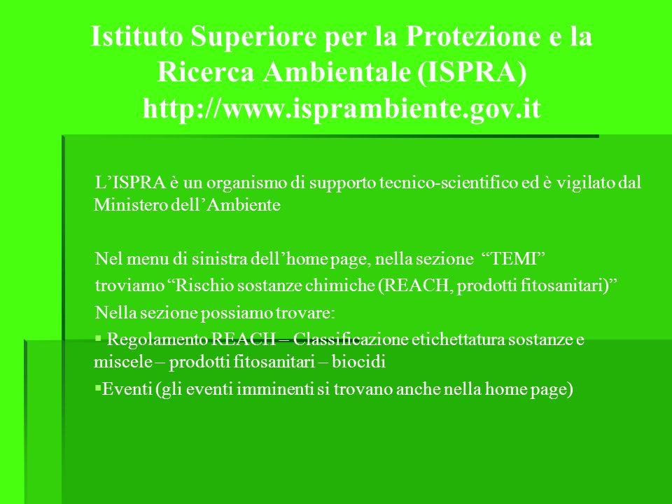 Istituto Superiore per la Protezione e la Ricerca Ambientale (ISPRA) http://www.isprambiente.gov.it