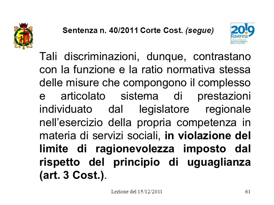 Sentenza n. 40/2011 Corte Cost. (segue)