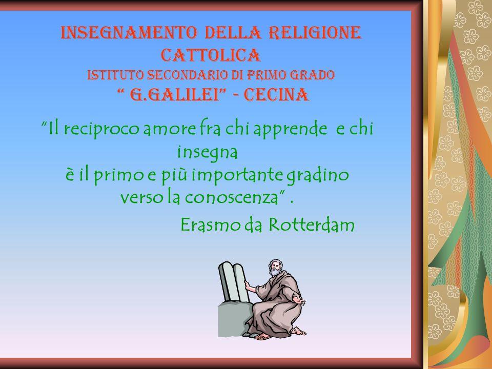 insegnamento della Religione Cattolica Istituto secondario di primo grado G.Galilei - Cecina