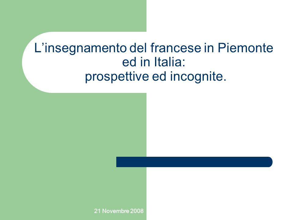 L'insegnamento del francese in Piemonte ed in Italia: prospettive ed incognite.