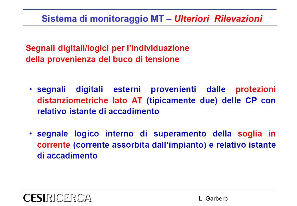 Sistema di monitoraggio MT – Ulteriori Rilevazioni