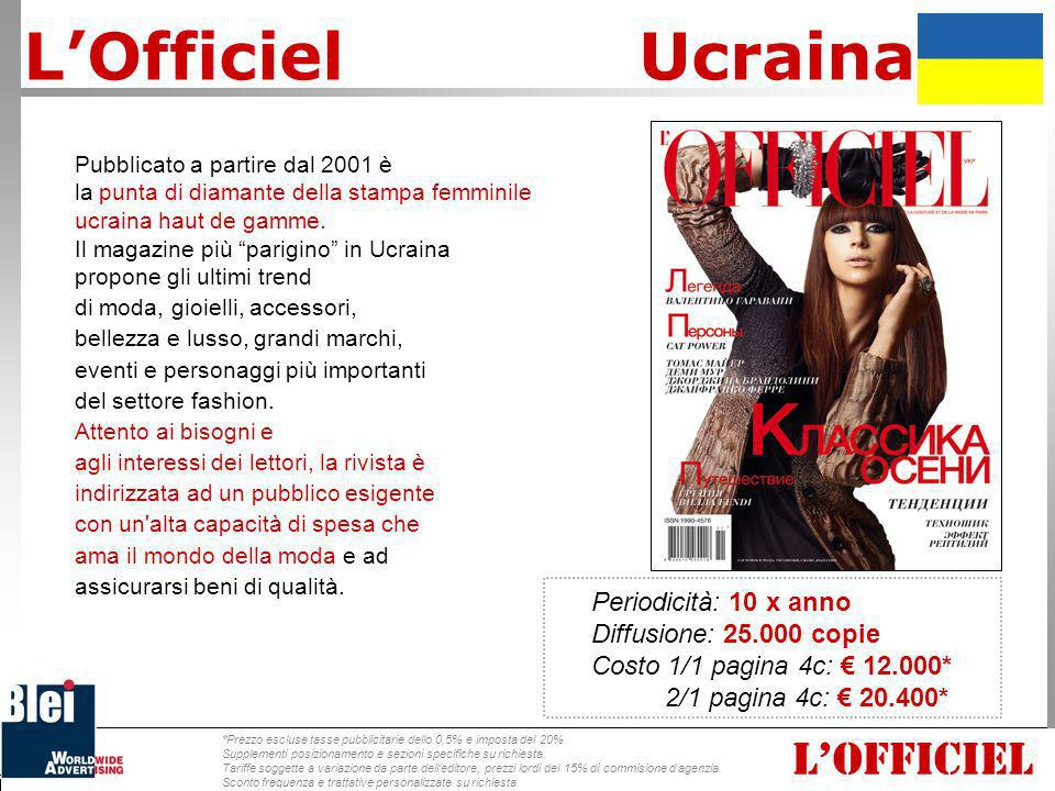 L'Officiel Ucraina L'OFFICIEL Periodicità: 10 x anno