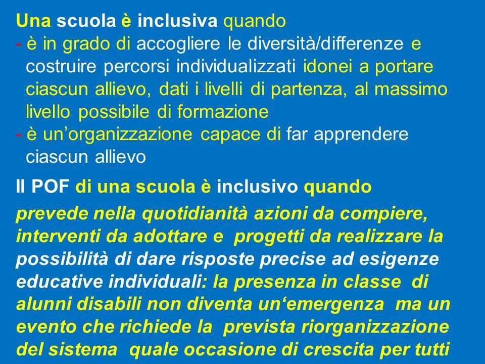 Una scuola è inclusiva quando