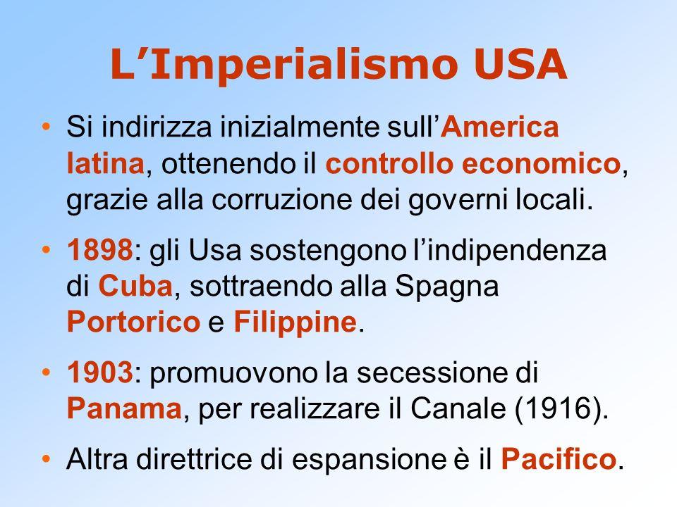 L'Imperialismo USA Si indirizza inizialmente sull'America latina, ottenendo il controllo economico, grazie alla corruzione dei governi locali.