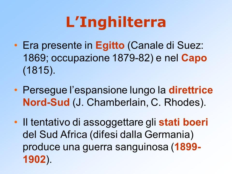 L'InghilterraEra presente in Egitto (Canale di Suez: 1869; occupazione 1879-82) e nel Capo (1815).