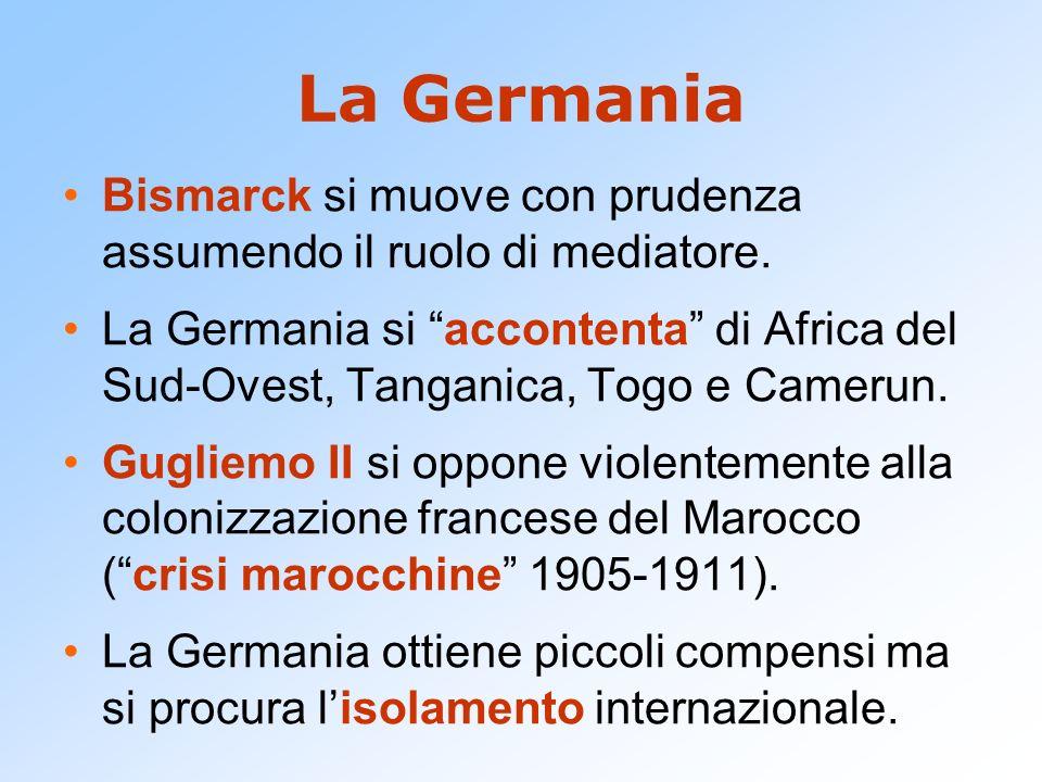 La Germania Bismarck si muove con prudenza assumendo il ruolo di mediatore.