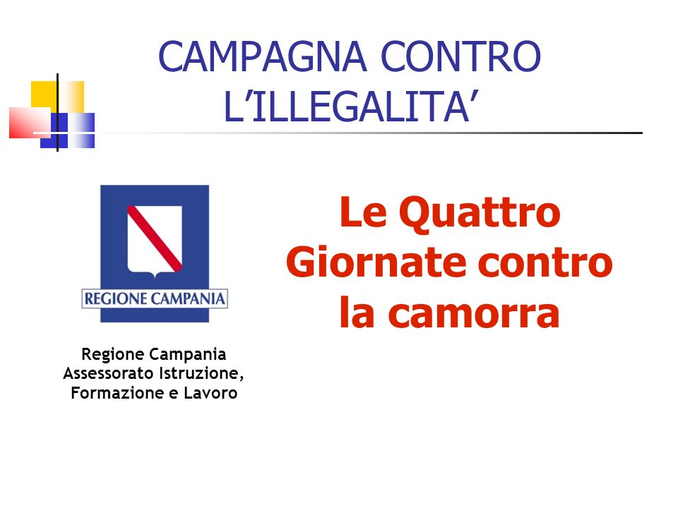 CAMPAGNA CONTRO L'ILLEGALITA'