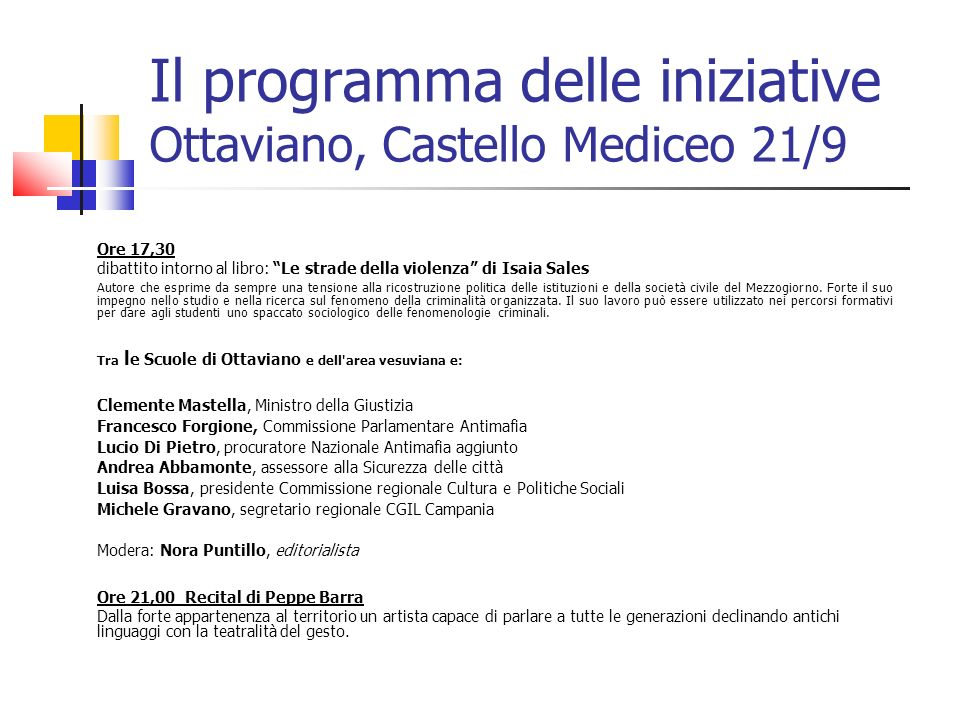 Il programma delle iniziative Ottaviano, Castello Mediceo 21/9
