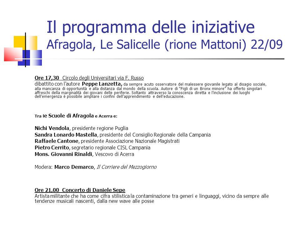 Il programma delle iniziative Afragola, Le Salicelle (rione Mattoni) 22/09