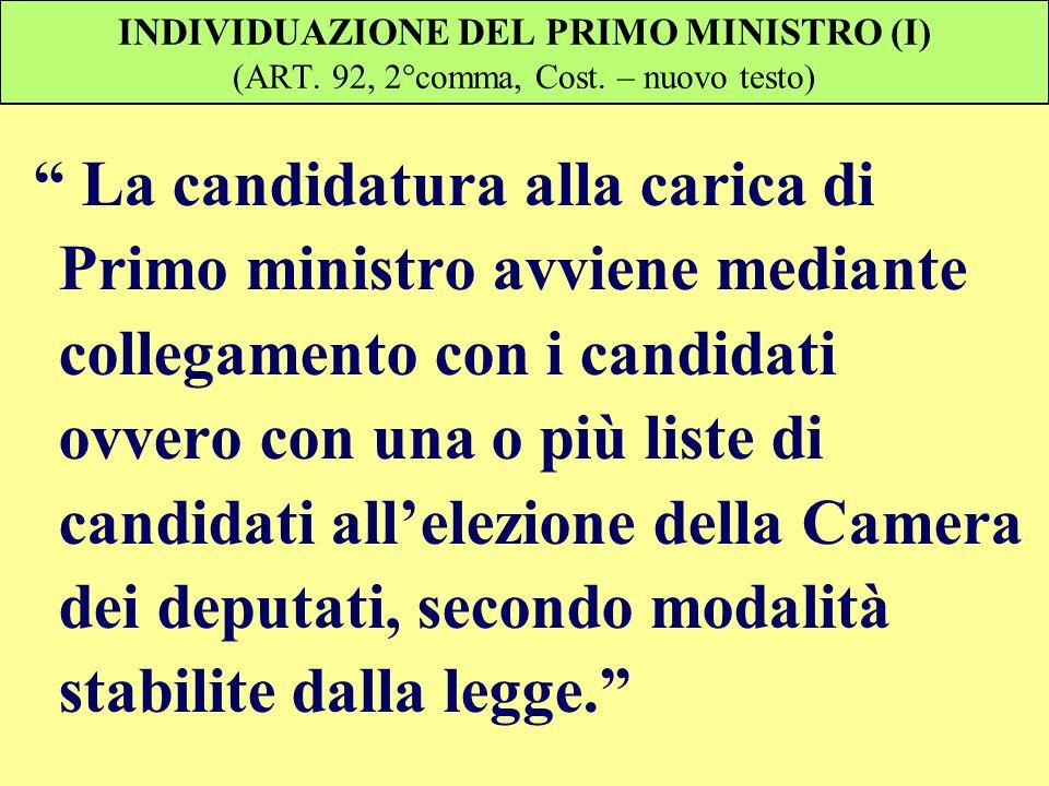 INDIVIDUAZIONE DEL PRIMO MINISTRO (I) (ART. 92, 2°comma, Cost