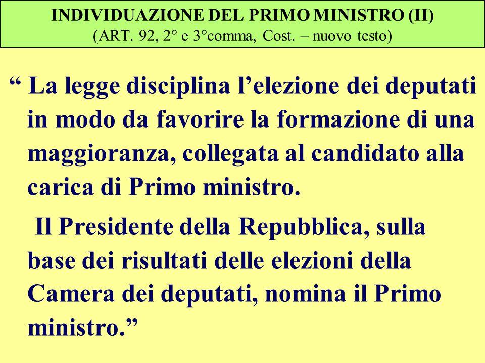 INDIVIDUAZIONE DEL PRIMO MINISTRO (II) (ART. 92, 2° e 3°comma, Cost