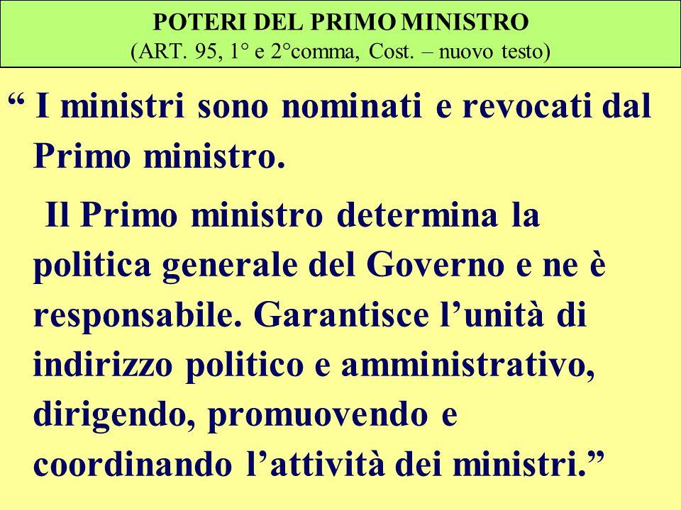 POTERI DEL PRIMO MINISTRO (ART. 95, 1° e 2°comma, Cost. – nuovo testo)