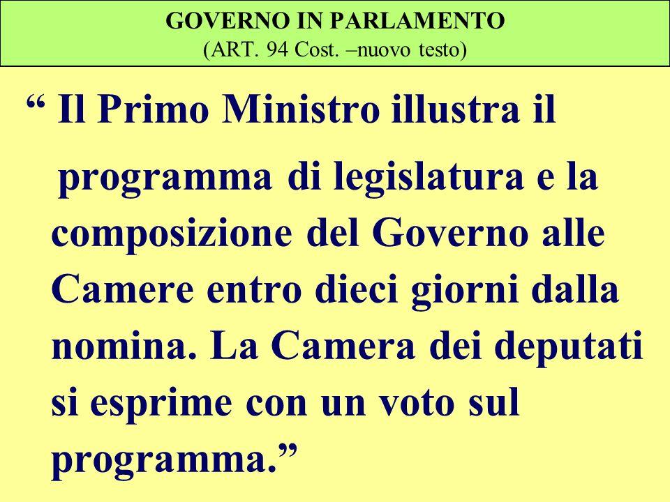 GOVERNO IN PARLAMENTO (ART. 94 Cost. –nuovo testo)