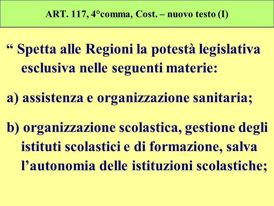 ART. 117, 4°comma, Cost. – nuovo testo (I)