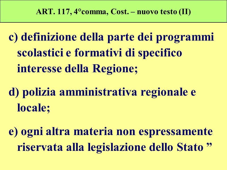ART. 117, 4°comma, Cost. – nuovo testo (II)