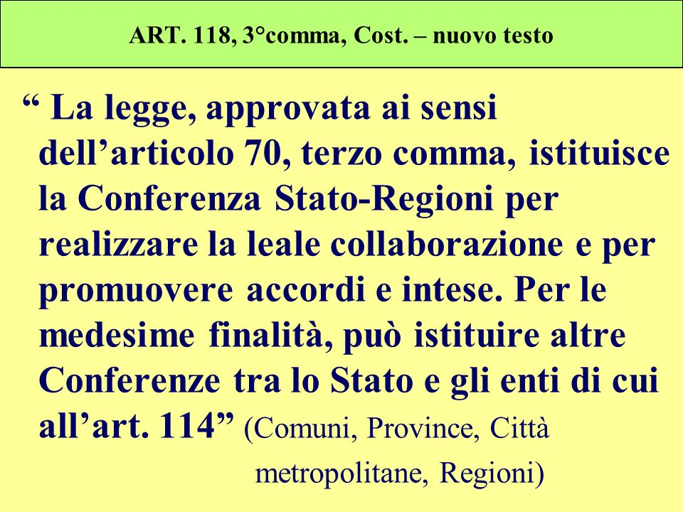 ART. 118, 3°comma, Cost. – nuovo testo