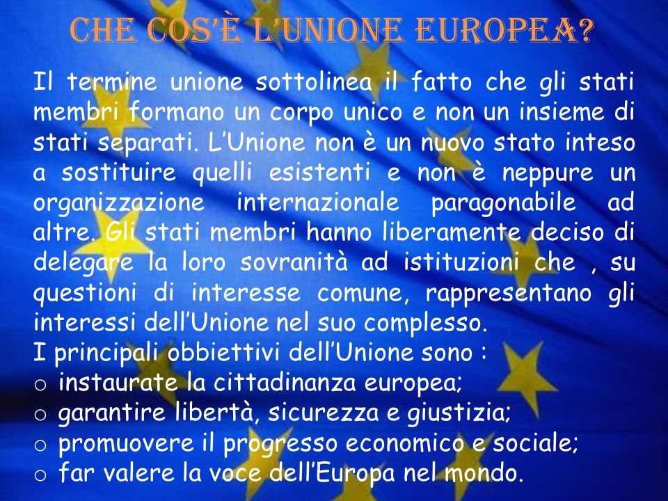 Che cos'è l'Unione Europea