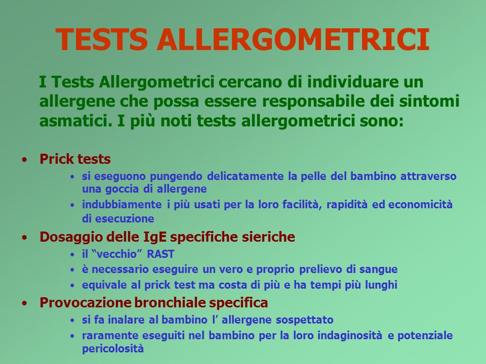TESTS ALLERGOMETRICI Prick tests