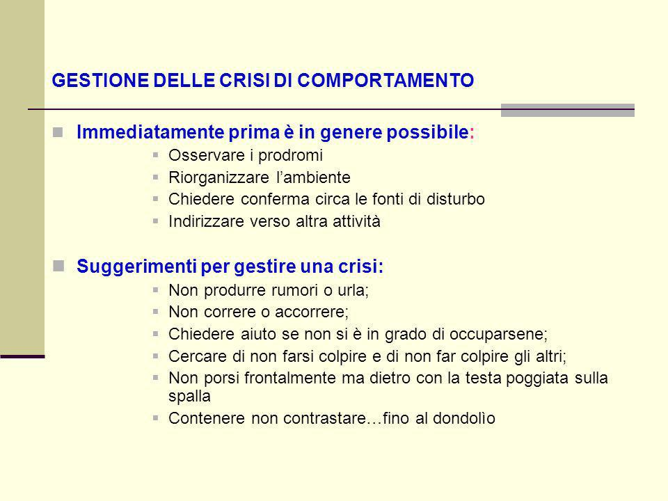 GESTIONE DELLE CRISI DI COMPORTAMENTO