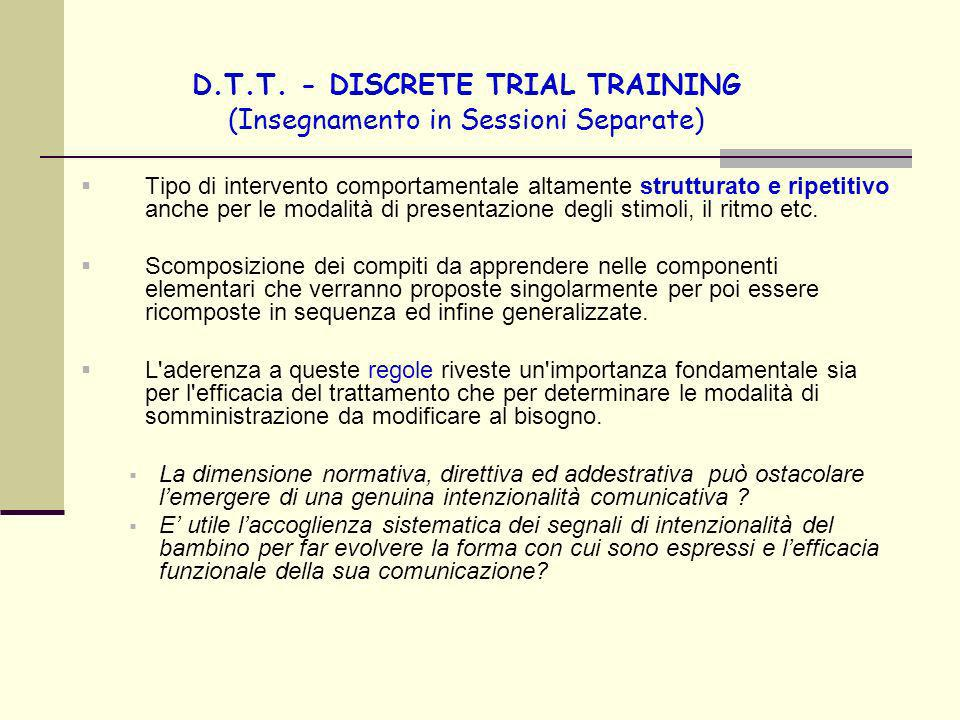 D.T.T. - DISCRETE TRIAL TRAINING (Insegnamento in Sessioni Separate)