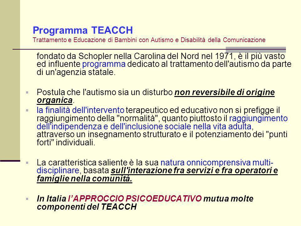 Programma TEACCH Trattamento e Educazione di Bambini con Autismo e Disabilità della Comunicazione