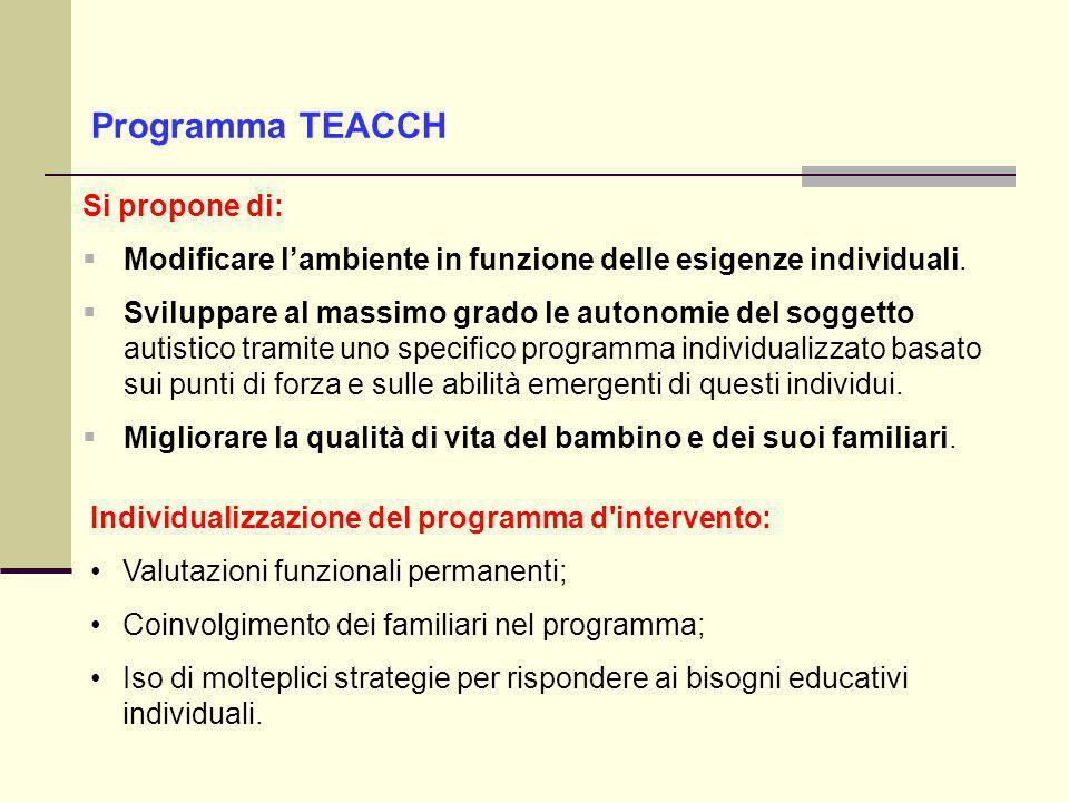 Programma TEACCH Si propone di: