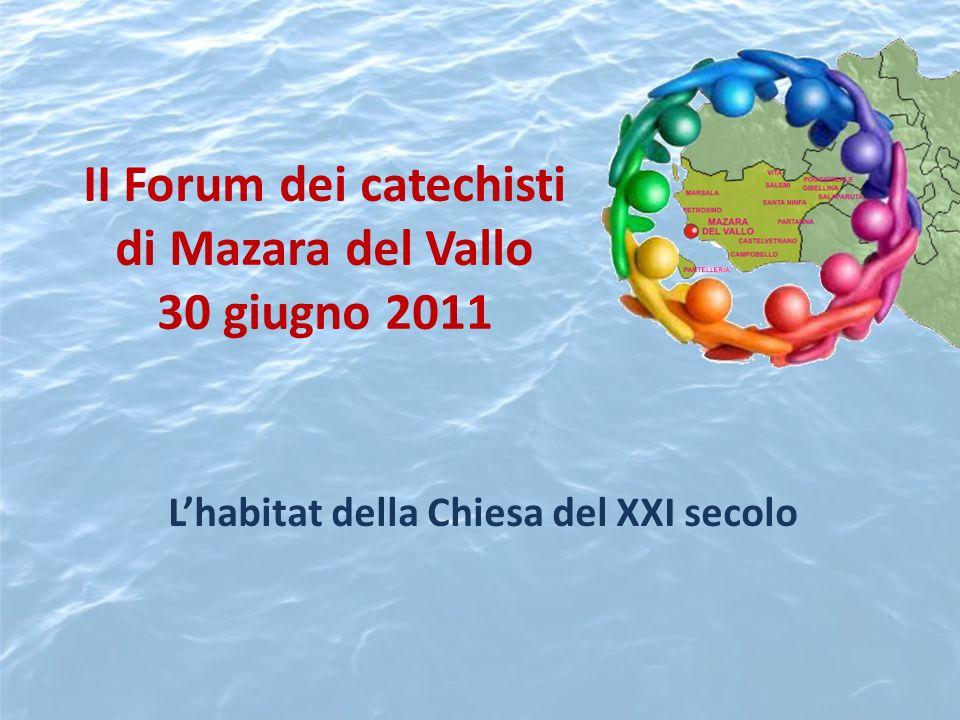II Forum dei catechisti di Mazara del Vallo 30 giugno 2011