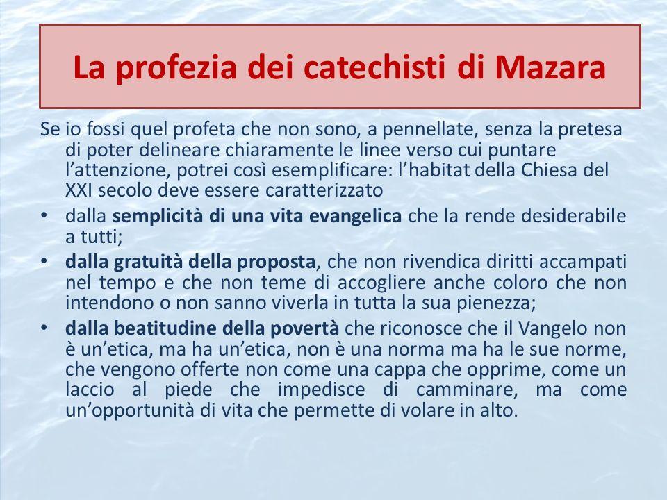 La profezia dei catechisti di Mazara