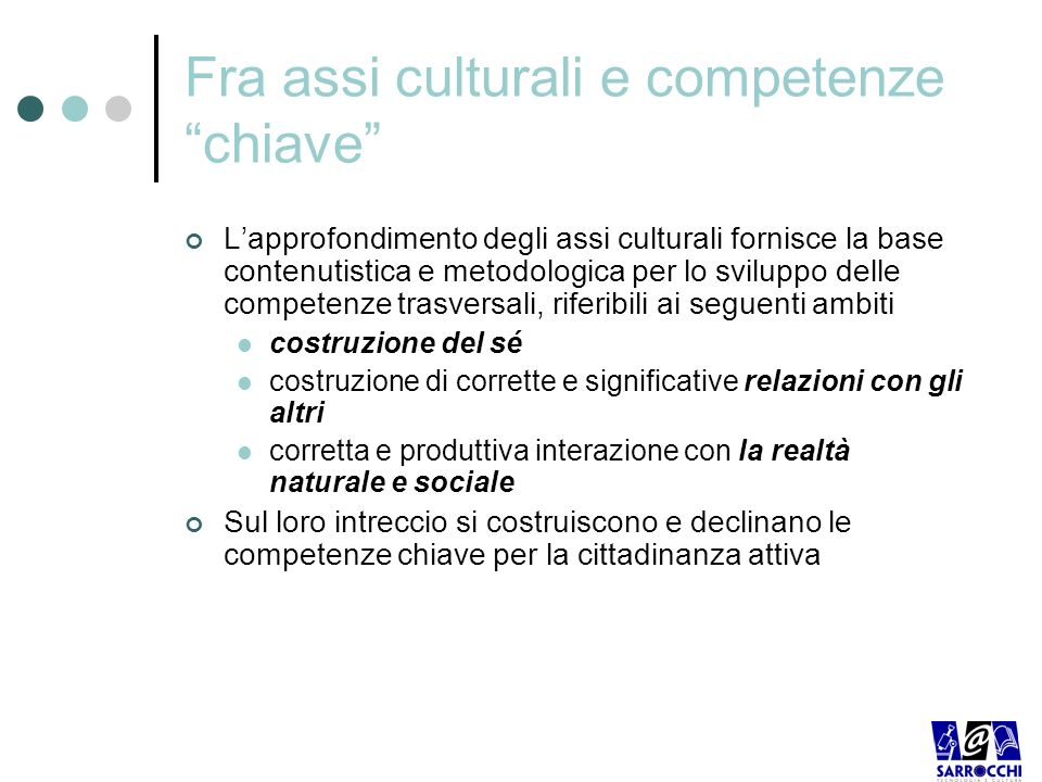 Fra assi culturali e competenze chiave