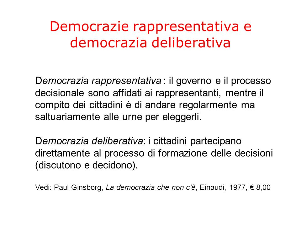 Democrazie rappresentativa e democrazia deliberativa