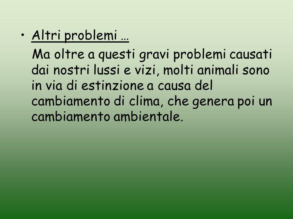 Altri problemi …