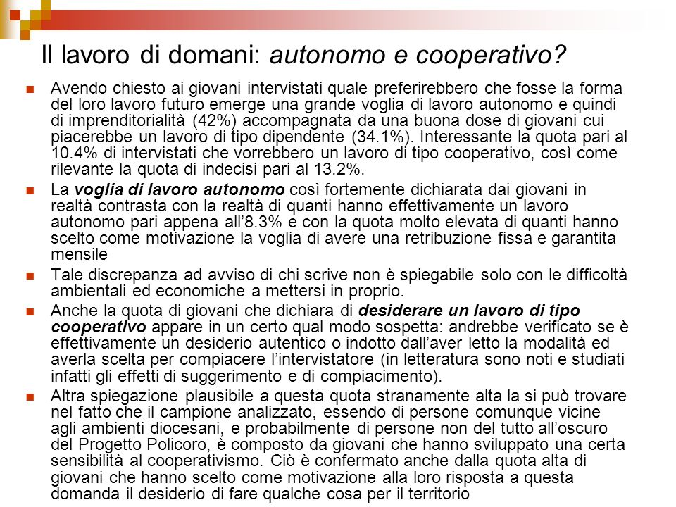 Il lavoro di domani: autonomo e cooperativo