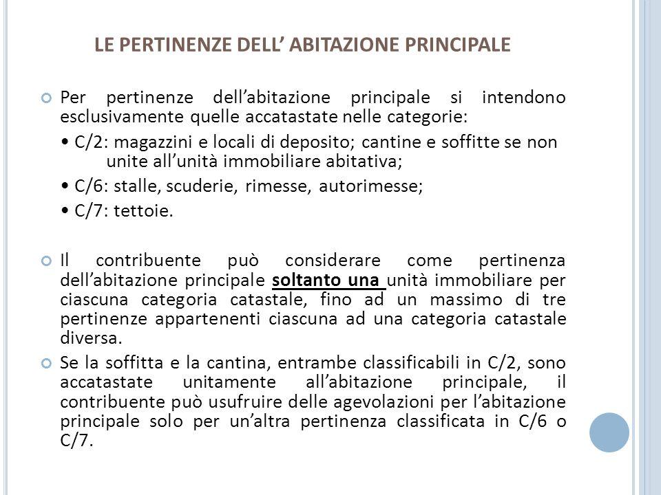 LE PERTINENZE DELL' ABITAZIONE PRINCIPALE