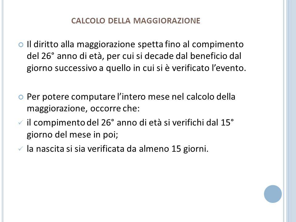 CALCOLO DELLA MAGGIORAZIONE