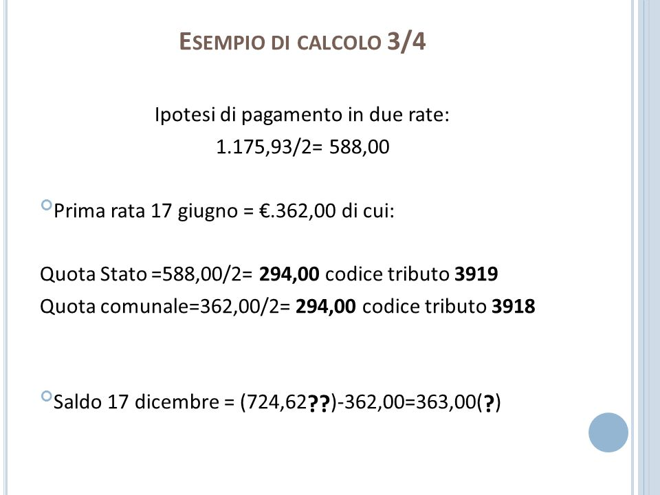 Ipotesi di pagamento in due rate:
