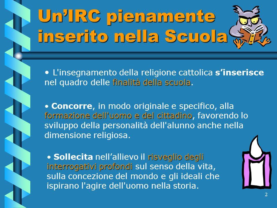 Un'IRC pienamente inserito nella Scuola