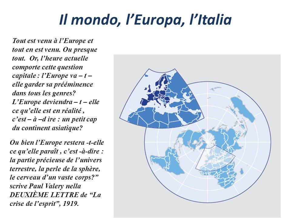 Il mondo, l'Europa, l'Italia