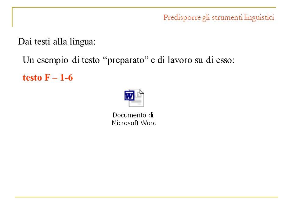Un esempio di testo preparato e di lavoro su di esso: testo F – 1-6