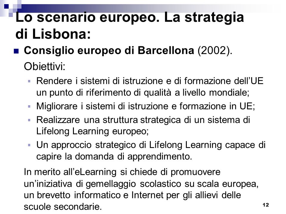 Lo scenario europeo. La strategia di Lisbona: