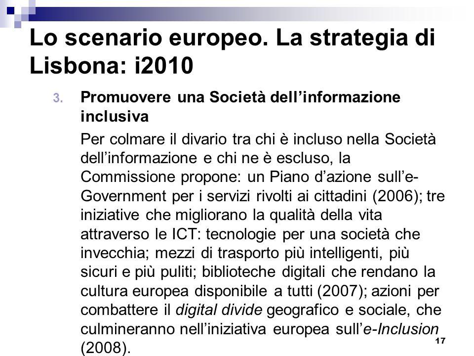 Lo scenario europeo. La strategia di Lisbona: i2010
