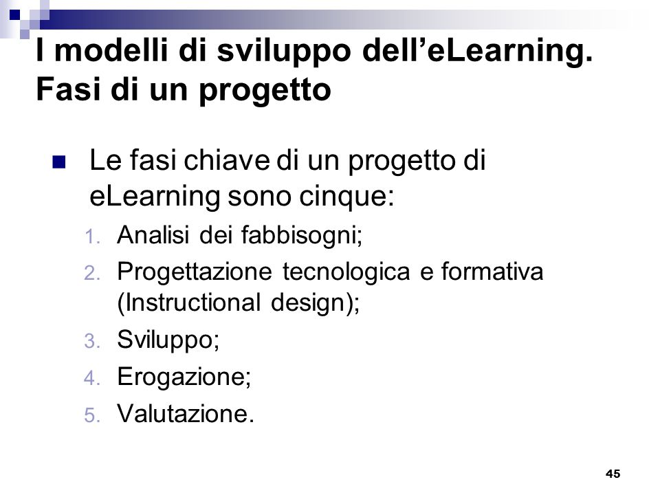 I modelli di sviluppo dell'eLearning. Fasi di un progetto