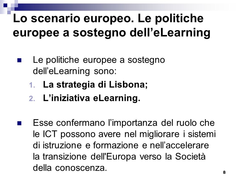 Lo scenario europeo. Le politiche europee a sostegno dell'eLearning