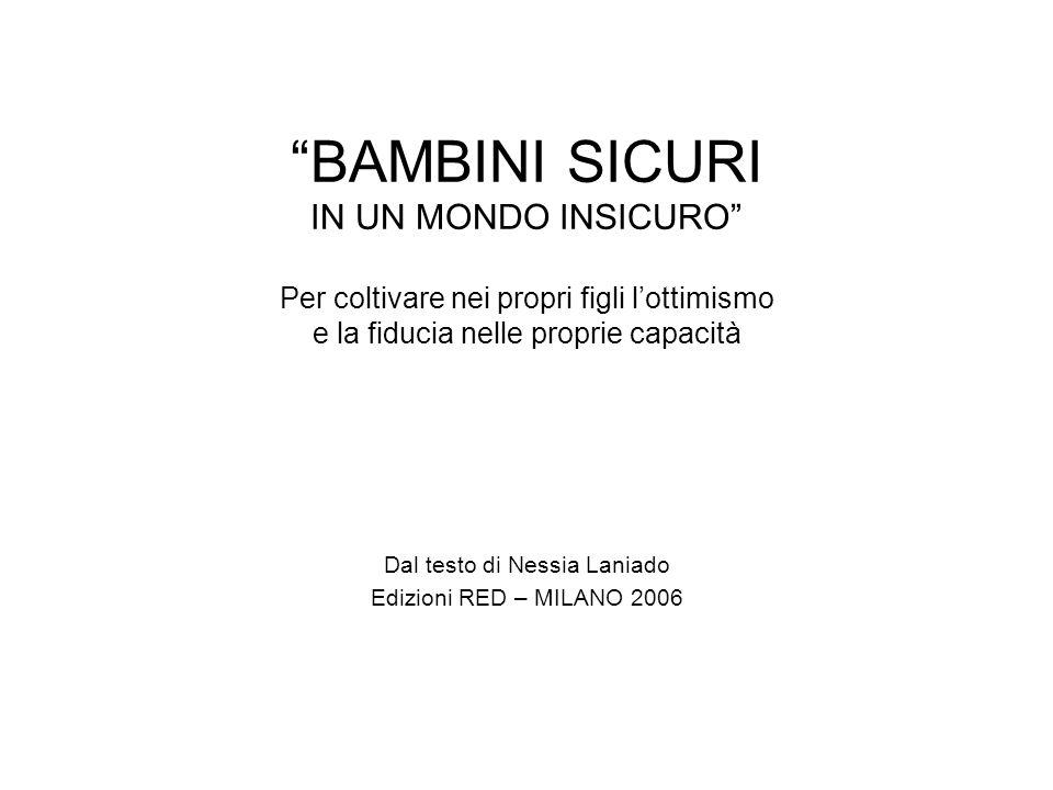 Dal testo di Nessia Laniado Edizioni RED – MILANO 2006
