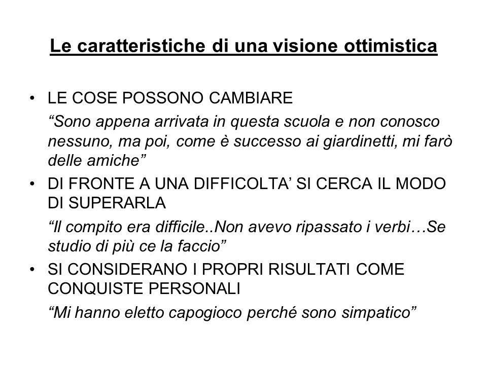 Le caratteristiche di una visione ottimistica